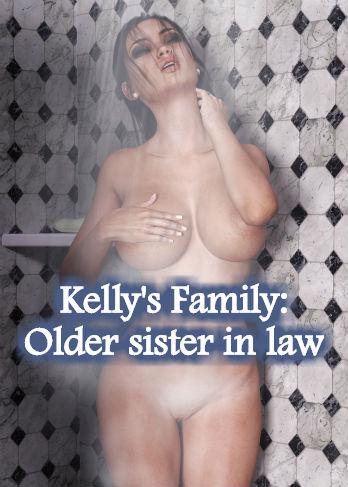 Kellys Family Older sister in law