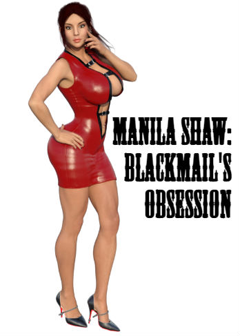 Manila Shaw Blackmails Obsession